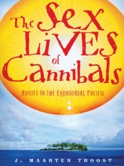 Sex Lives of Cannibals J. Maarten Troost book review